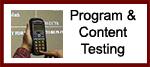 Program/content testing